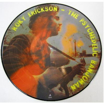 Erickson, Roky / The Psychedelic Banjoman (2007) / Import (Album, 12 Inch, Picture Disc)