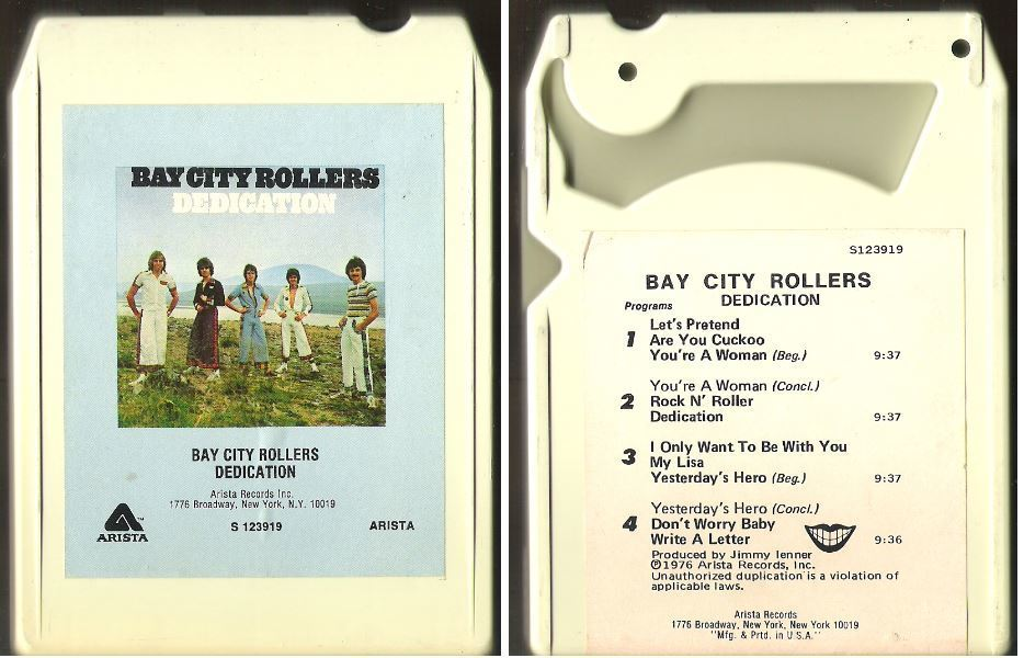 Bay City Rollers / Dedication (1976) / Arista S-123919 (8-Track Tape)