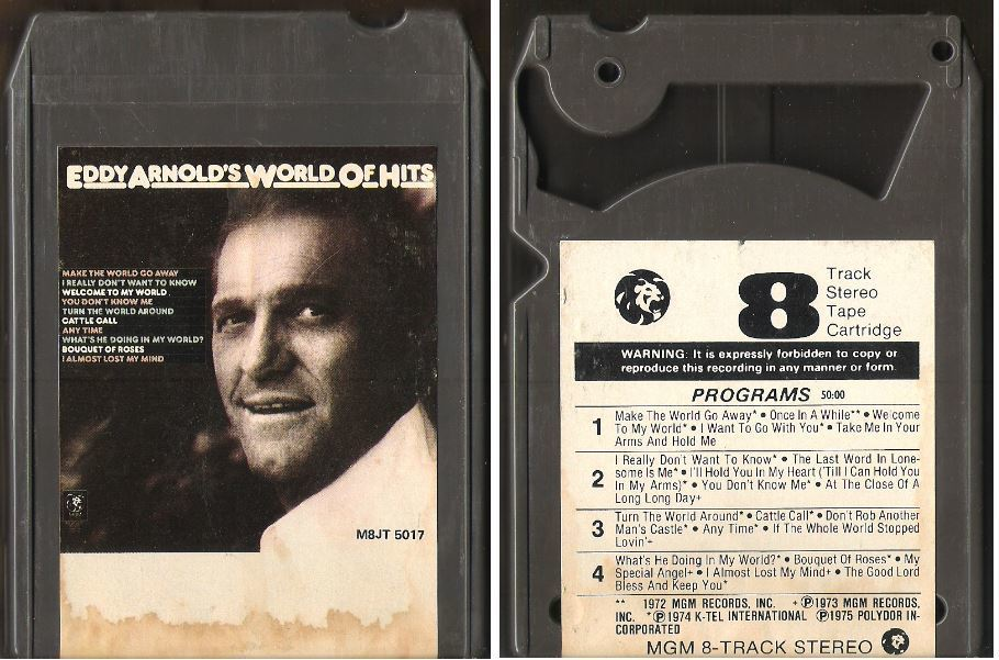 Arnold, Eddy / Eddy Arnold's World of Hits (1975) / MGM M8JT-5017 (8-Track Tape)