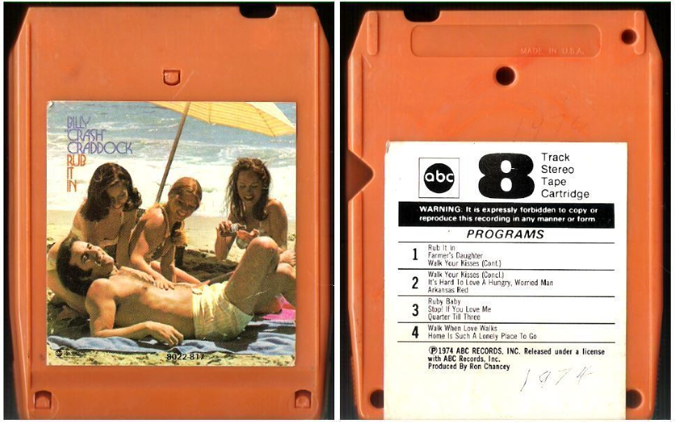 "Craddock, Billy ""Crash"" / Rub It In (1974) / ABC 8022-0817 (8-Track Tape)"
