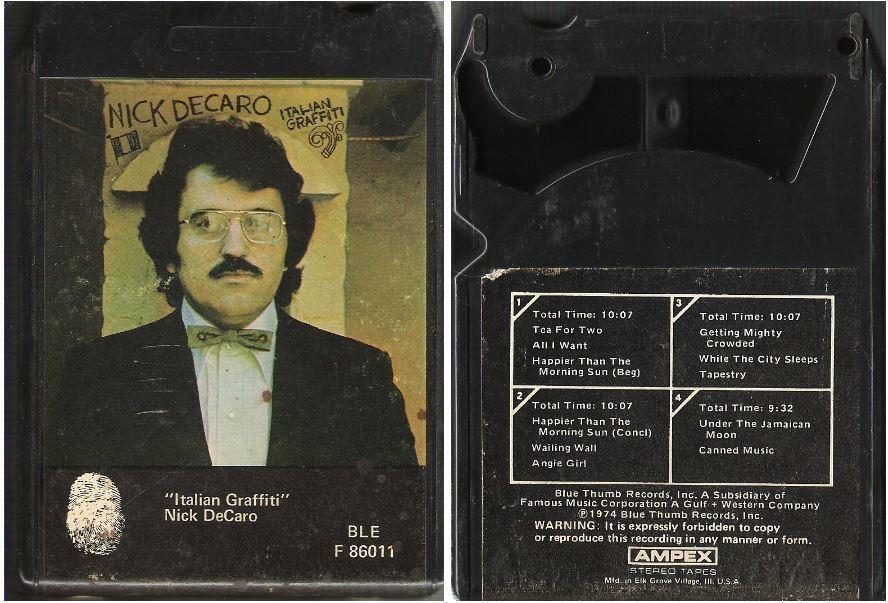 DeCaro, Nick / Italian Graffiti (1974) / Blue Thumb BLE F-86011 (8-Track Tape)