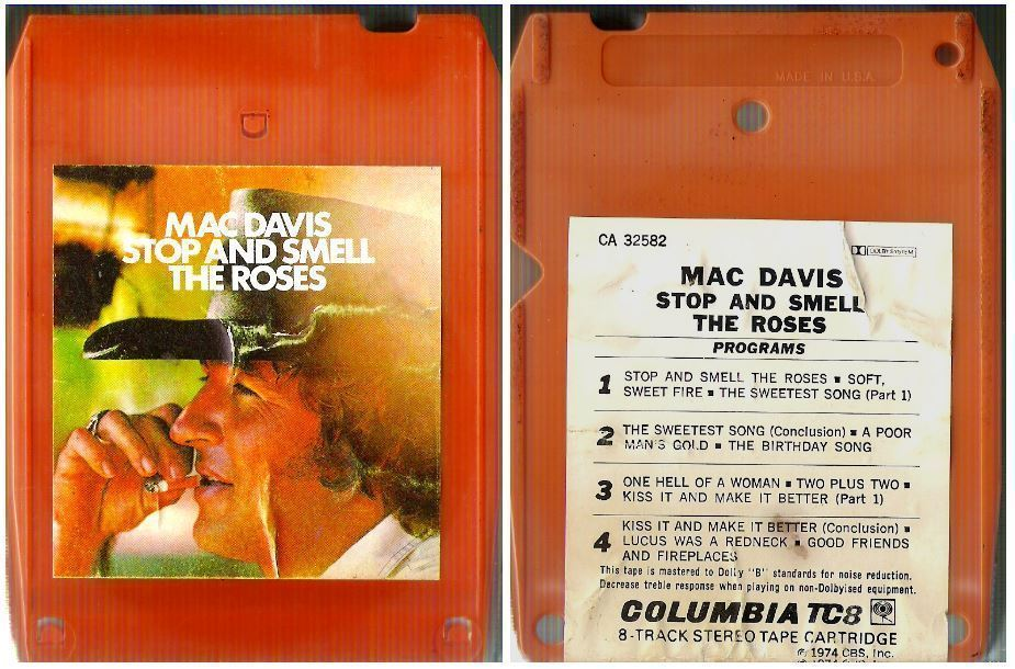 Davis, Mac / Stop and Smell the Roses (1974) / Columbia CA-32582 (8-Track Tape)