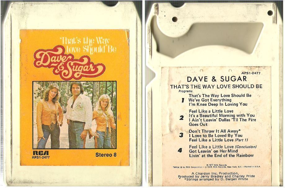 Dave + Sugar / That's the Way Love Should Be (1977) / RCA APS1-2477 (8-Track Tape)
