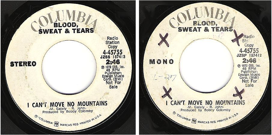 "Blood, Sweat + Tears / I Can't Move No Mountains (1972) / Columbia 4-45755 (Single, 7"" Vinyl) / Promo"