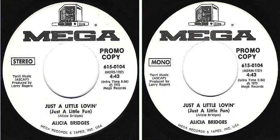 "Bridges, Alicia / Just a Little Lovin' (1973) / Mega 615-0104 (Single, 7"" Vinyl) / Promo"