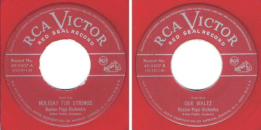 "Boston Pops Orchestra (+ Arthur Fiedler) / Holiday For Strings / RCA Victor (Red Seal) 49-0407 (Single, 7"" Red Vinyl)"