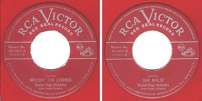 Boston Pops Orchestra (+ Arthur Fiedler) / Holiday For Strings / RCA Victor (Red Seal) 49-0407 (Single, 7