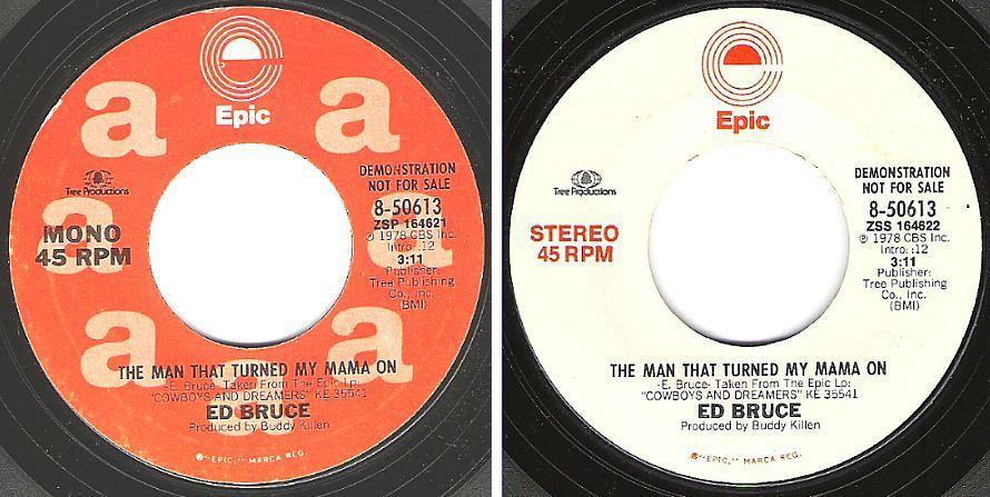"Bruce, Ed / The Man That Turned My Mama On (1978) / Epic 8-50613 (Single, 7"" Vinyl) / Promo"