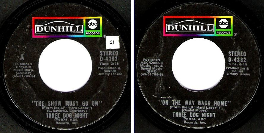 "Three Dog Night / The Show Must Go On (1974) / Dunhill (ABC) D-4382 (Single, 7"" Vinyl)"