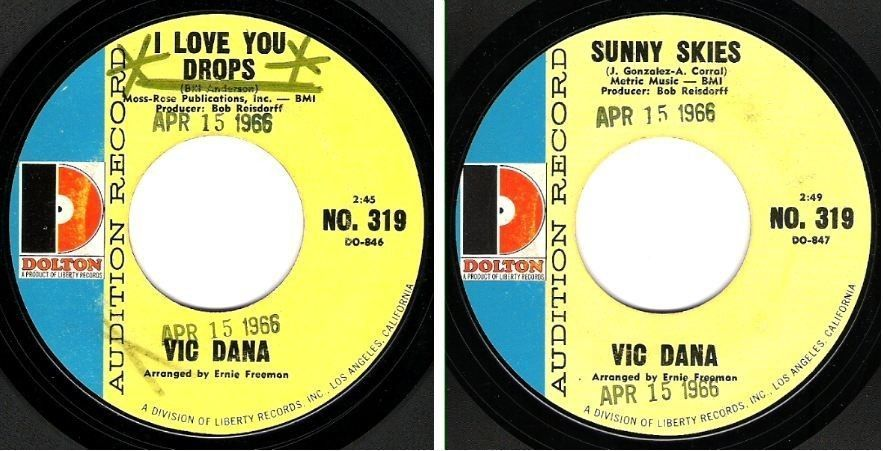 "Dana, Vic / I Love You Drops (1966) / Dolton No. 319 (Single, 7"" Vinyl) / Promo"