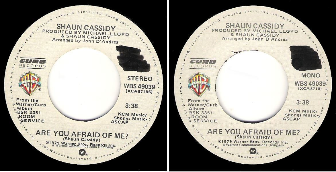 "Cassidy, Shaun / Are You Afraid Of Me? (1979) / Warner Bros. WBS-49039 (Single, 7"" Vinyl) / Promo"