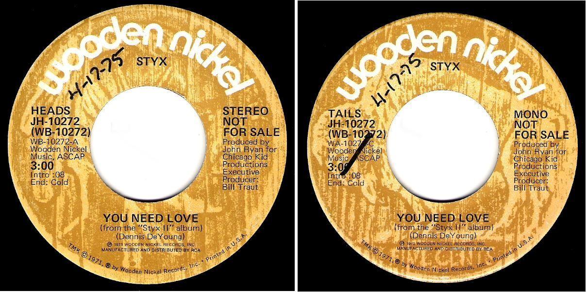 "Styx / You Need Love (1975) / Wooden Nickel JH-10272 (Single, 7"" Vinyl) / Promo"