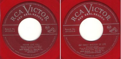 MacDonald, Jeanette (+ Nelson Eddy) / Indian Love Call (1949) / RCA Victor (Red Seal) 49-0200 (Single, 7