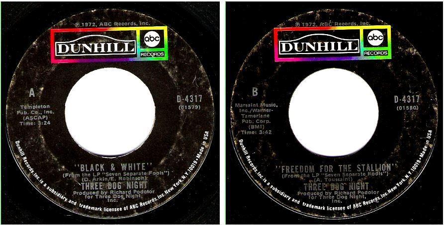 "Three Dog Night / Black + White (1973) / Dunhill (ABC) D-4317 (Single, 7"" Vinyl)"