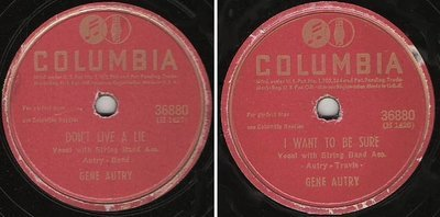 Autry, Gene / Don't Live a Lie (1945) / Columbia 36880 (Single, 10