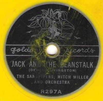 Sandpipers, The (+ Mitch Miller) / Jack and the Beanstalk / Golden R-297 (Single, 6