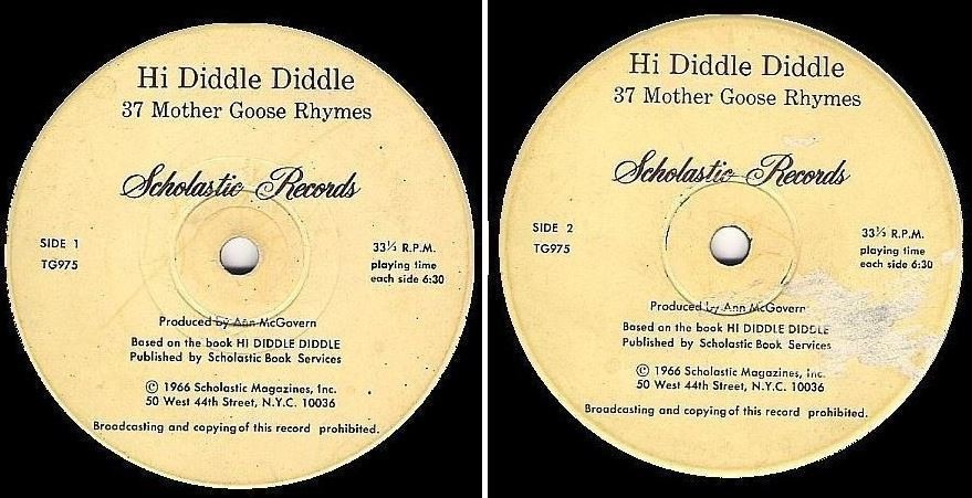 """McGovern, Ann (producer) / Hi Diddle Diddle - 37 Mother Goose Rhymes (1966) / Scholastic Records TG-975 (EP, 7"""" Vinyl)"""