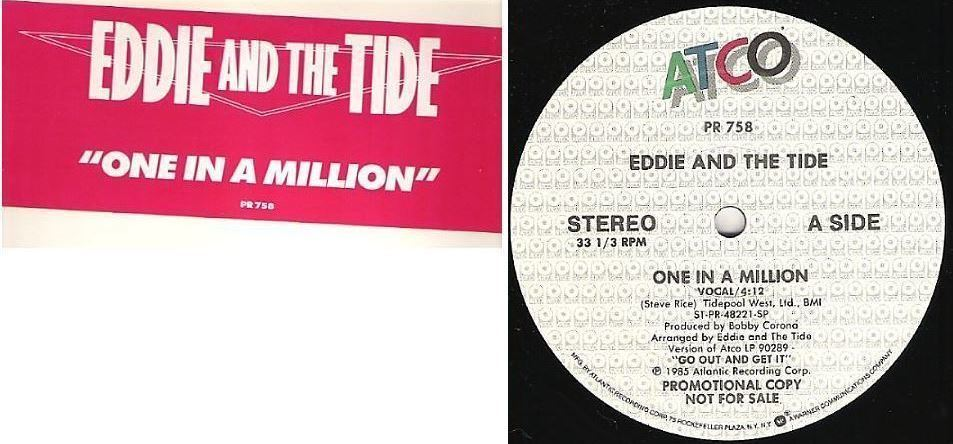 "Eddie and The Tide / One in a Million (1985) / Atco PR-758 (Single, 12"" Vinyl) / Promo"