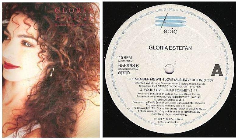 "Estefan, Gloria / Remember Me With Love (1991) / Epic 656968 (Single, 12"" Vinyl) / Holland"