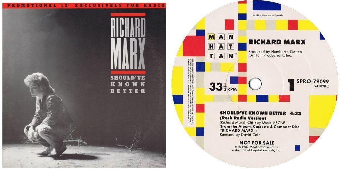 "Marx, Richard / Should've Known Better (1987) / Manhattan SPRO-79099 (Single, 12"" Vinyl) / Promo"