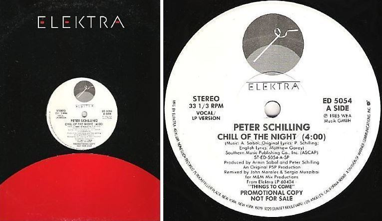 "Schilling, Peter / Chill of the Night (1985) / Elektra ED-5054 (Single, 12"" Vinyl) / Promo"