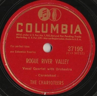 Charioteers, The / Rogue River Valley (1946) / Columbia 37195 (Single, 10