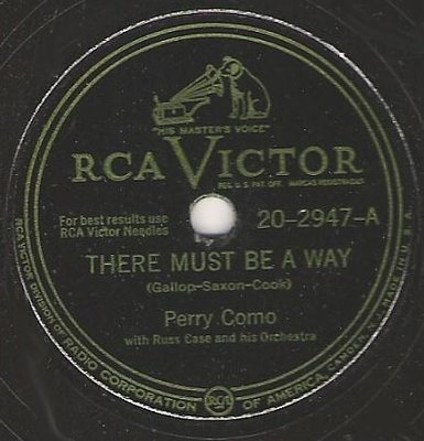 Como, Perry / There Must Be a Way (1948) / RCA Victor 20-2947 (Single, 10