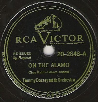 Dorsey, Tommy / On the Alamo (1947) / RCA Victor 20-2848 (Single, 10