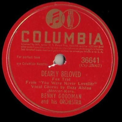 Goodman, Benny / Dearly Beloved (1942) / Columbia 36641 (Single, 10