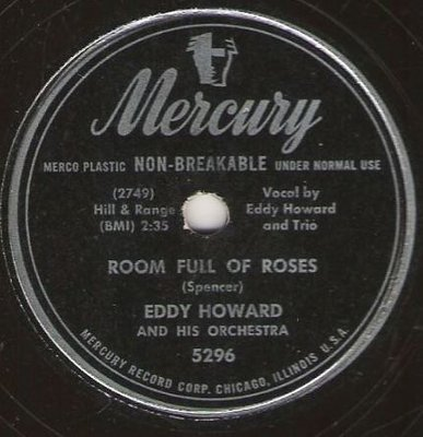 Howard, Eddy / Room Full of Roses (1949) / Mercury 5296 (Single, 10