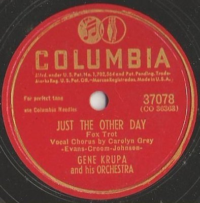Krupa, Gene / Just the Other Day (1946) / Columbia 37078 (Single, 10
