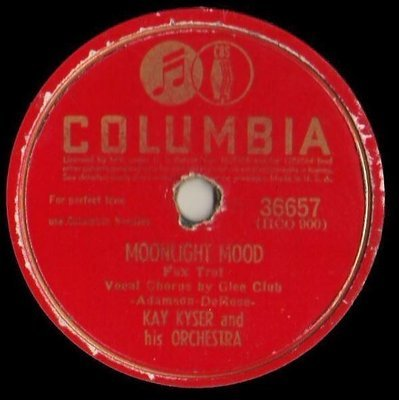 Kyser, Kay / Moonlight Mood (1942) / Columbia 36657 (Single, 10