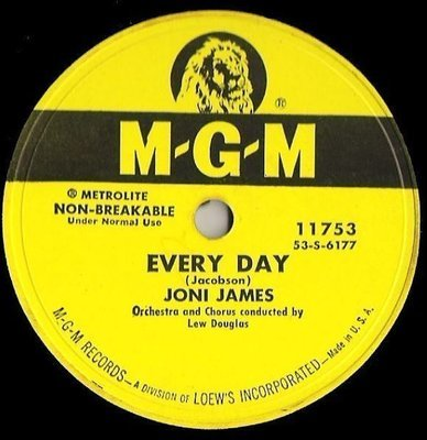 James, Joni / Every Day (1954) / MGM 11753 (Single, 10