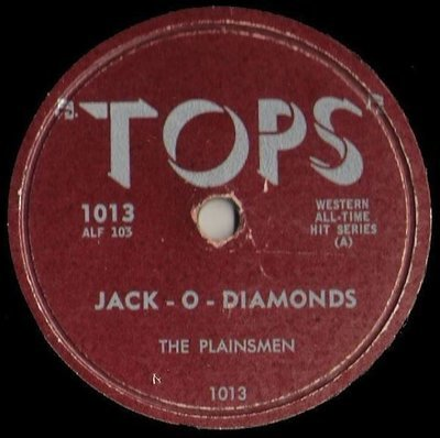 Plainsmen, The / Jack-O-Diamonds (1950) / Tops 1013 (Single, 10