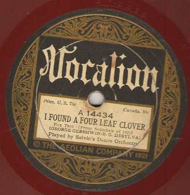 Selvin's Dance Orchestra / I Found a Four Leaf Clover (1922) / Vocalion 14434 (Single, 10