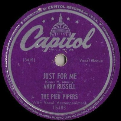 Russell, Andy (+ The Pied Pipers) / Just For Me (1948) / Capitol 15183 (Single, 10