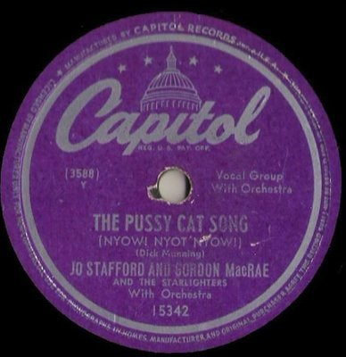 Stafford, Jo (+ Gordon MacRae) / The Pussy Cat Song (1949) / Capitol 15342 (Single, 10