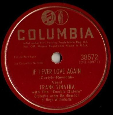 Sinatra, Frank / If I Ever Love Again (1949) / Columbia 38572 (Single, 10
