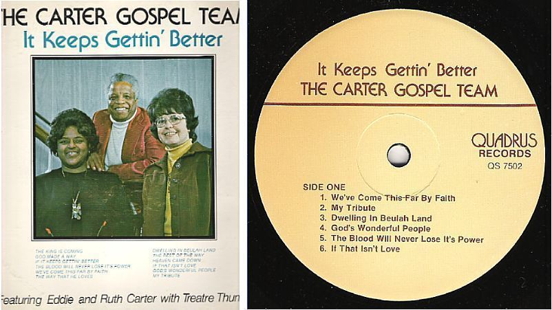 "Carter Gospel Team, The / It Keeps Gettin' Better (1977) / Quadrus QS-7502 (Album, 12"" Vinyl) / Autographed"
