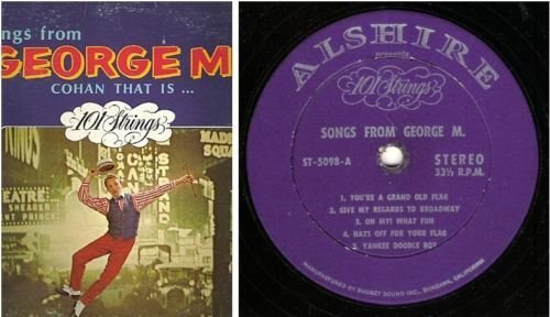 "101 Strings / Songs From George M. - Cohan That Is (1967) / Alshire ST-5098 (Album, 12"" Vinyl)"