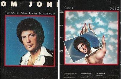 Jones, Tom / Say You'll Stay Until Tomorrow (1977) / Epic-MAM PE-34468 (Album Cover)