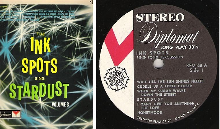"Ink Spots, The / The Ink Spots Sing Stardust Volume 3 (Ping Pong Percussion) / Diplomat RFM-68 (Album, 12"" Vinyl)"