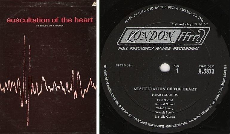 "Barlow, J.B. (+ W.A. Pocock) / Auscultation of the Heart / Decca X.5873 (Album, 12"" Vinyl) / England"