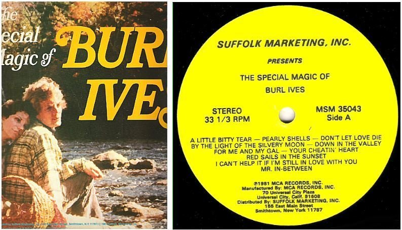 "Ives, Burl / The Special Magic of Burl Ives (1981) / Suffolk Marketing, Inc. MSM-35043 (Album, 12"" Vinyl)"