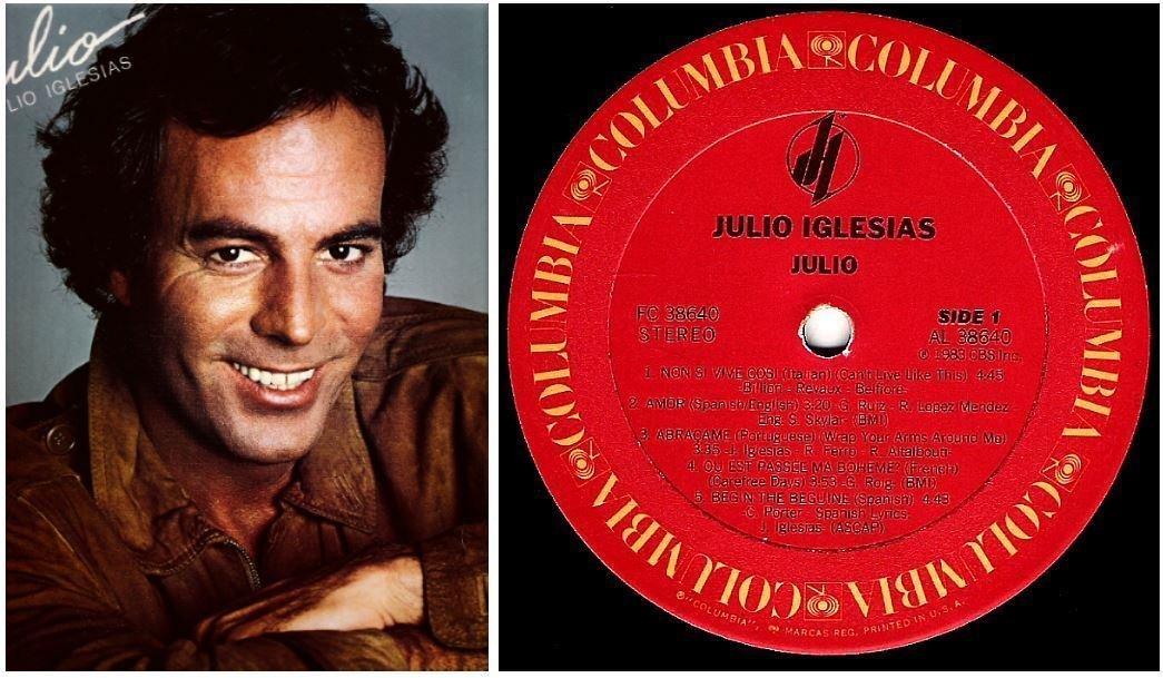 """Iglesias, Julio / Julio (1983) / Columbia FC-38640 (Album, 12"""" Vinyl)"""