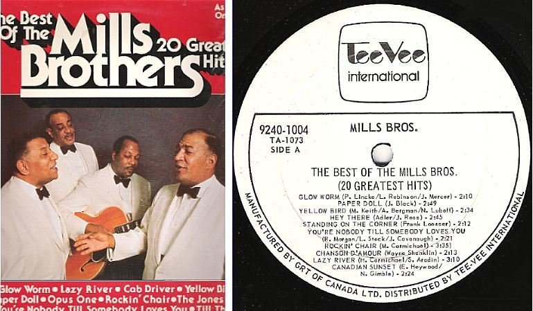 "Mills Brothers, The / The Best of The Mills Brothers (1977) / Tee Vee 9240-1004 (Album, 12"" Vinyl) / Canada"