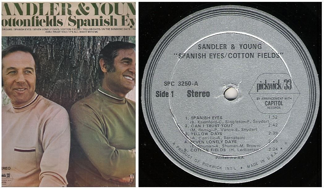"Sandler + Young / Spanish Eyes - Cotton Fields (1973) / Pickwick SPC-3250 (Album, 12"" Vinyl)"