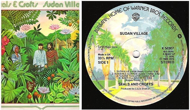 """Seals + Crofts / Sudan Village (1976) / Warner Bros. K-56307 (Album, 12"""" Vinyl) / England"""