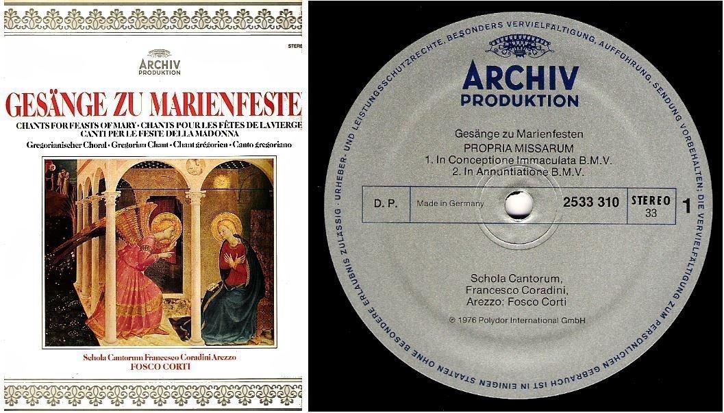 "Schola Cantorum / Gesange zu Marienfesten (Chants for Feasts of Mary) (1976) / Archiv Produktion 2533 310 (Album, 12"" Vinyl) / Germany"