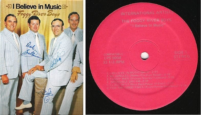"Foggy River Boys, The / I Believe In Music (1970's) / International Artists LPS-4269 (Album, 12"" Vinyl) / Autographed"